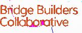 Bridge Builders Collaborative